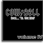 Cowbell++ Vol. 4: Rock... 'til you Drop