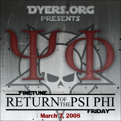 FineTune Friday Announcement: March 2008: Return of the Psi Phi