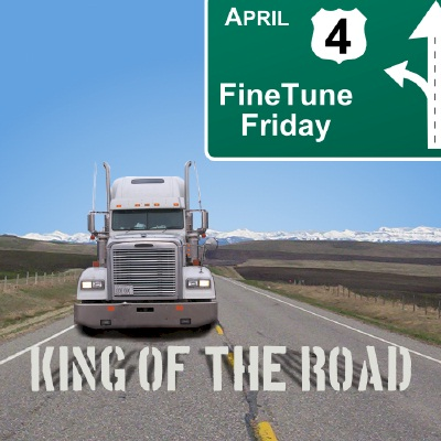 FineTune Friday Announcement: April 2008: King Of The Road